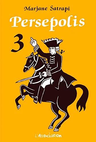 Persepolis 3 (Ciboulette) (French Edition)