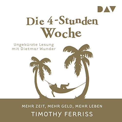 Die 4-Stunden-Woche     Mehr Zeit, mehr Geld, mehr Leben              Written by:                                                                                                                                 Timothy Ferriss                               Narrated by:                                                                                                                                 Dietmar Wunder                      Length: 8 hrs and 49 mins     Not rated yet     Overall 0.0
