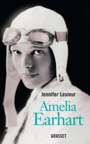 Amelia Earhart (essai français) PDF Books