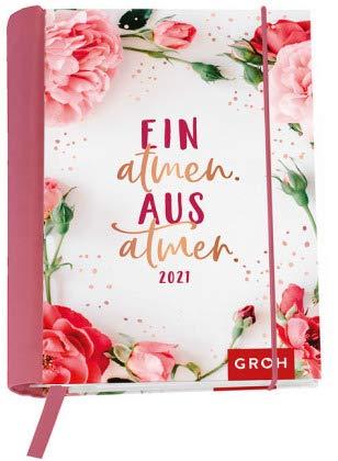 Einatmen, Ausatmen - Kalenderbuch A6 - Kalender 2021 - Groh-Verlag - Taschenkalender mit Schulferien, Lesebändchen und Postkarten - 12,1 cm x 15,6 cm