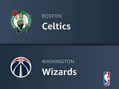 Boston Celtics at Washington Wizards