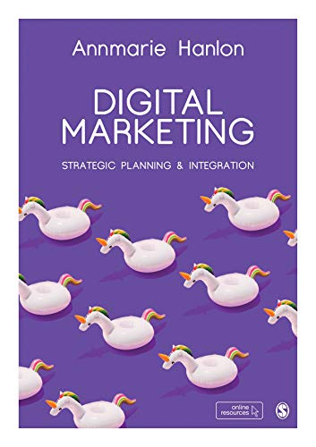 Digital Marketing: Strategic Planning & Integration by [Annmarie Hanlon]