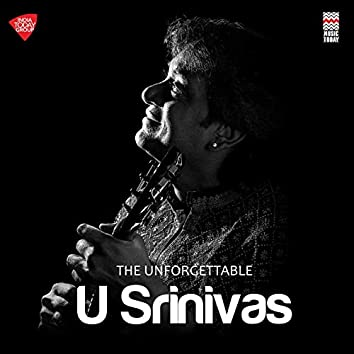 The Unforgettable U Srinivas