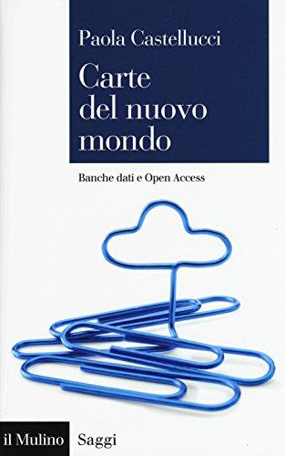 Carte del nuovo mondo. Banche dati e Open Access