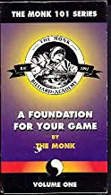 The Monk 101 Series: A Foundation For Your Game