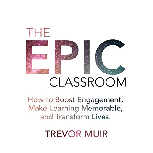 The Epic Classroom audiobook cover art