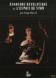 Chansons Révolutions ou l\'esprit de 1789 (1CD audio)