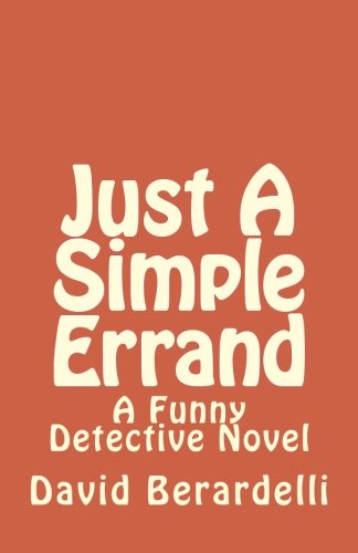 Just A Simple Errand (The Funny Detective Book 2)