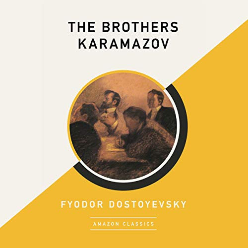 The Brothers Karamazov (AmazonClassics Edition)