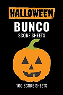 Halloween Bunco Score Sheets: 100 Scoring Pads for Bunco Players, Bunco Score Cards, Score Keeper Tracker Game Record Notebook, Gift Ideas for Bunco ... Game, Pumpkin Cover Design, Handy Size 6 x 9