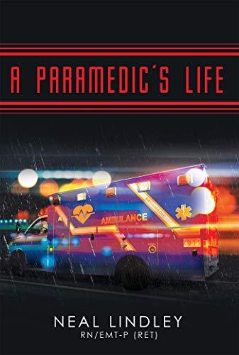 A Paramedic's Life (English Edition)