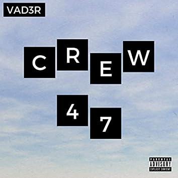 Crew 47