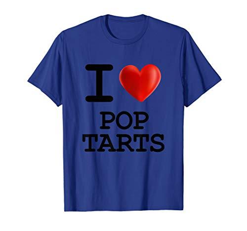 I Love POP TARTS Food Foodie Heart T Shirt