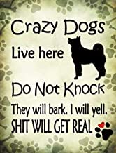 Crazy Dogs Live Here Do Not Knock They Will Bark Funny Metal Sign