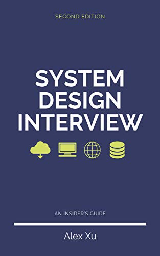 System Design Interview – An Insider\'s Guide (English Edition)