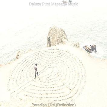 Paradise Like (Reflection)