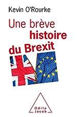 Une Brève histoire du Brexit de Kevin O'Rourke