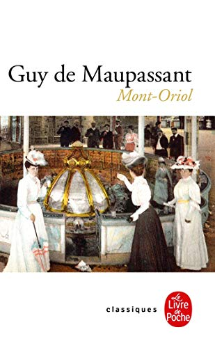 Mont-Oriol - Nouvelle édition