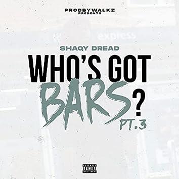 Who's Got Bars?, Pt. 3