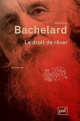Le droit de rêver de Gaston Bachelard