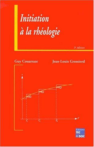 Initiation À La Rhéologie