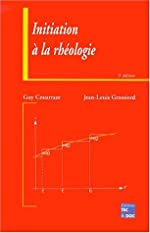Initiation à la rhéologie, 3e édition de Couarraze
