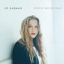 jo harman people we become