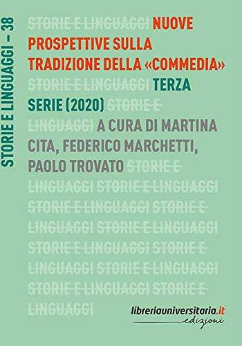 Nuove prospettive sulla tradizione della «Commedia». Terza serie (2020)