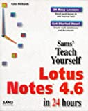 Sams Teach Yourself Lotus Notes 4.6 in 24 Hours