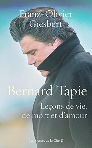 Bernard Tapie, Leçons de vie, de mort et d