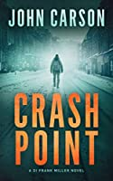 CRASH POINT: A Scottish Crime thriller (DI Frank Miller Series Book 1) (English Edition)