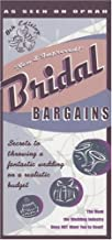 Bridal Bargains, 8th Edition: Secrets to throwing a fantastic wedding on a realistic budget