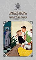 Notes from Underground & Short Stories (Throne Classics)
