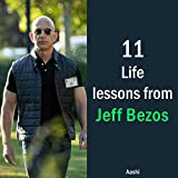 11 life lessons from jeff bezos (english edition)