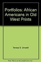 Portfolios: African Americans in Old West Prints by Teresa S. Unseld Bev Dana Rachel Farber (2000-11-01) Paperback