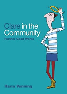 Clare In The Community - Further Good Works