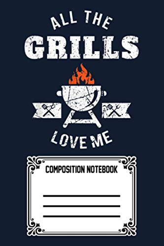 Funny Gift Bbq Barbeque Grill Meat Grilling Notebook: 120 Wide Lined Pages - 6