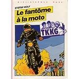 Le Fantôme à la moto (Bibliothèque rose)