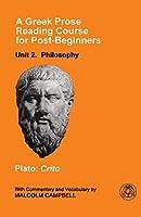 Philosophy: Plato-Crito (A Greek Prose Course)