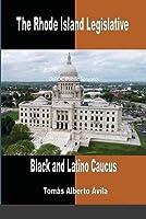 The Rhode Island Legislative Black & Latino Caucus: BIPOC Public Servants