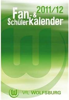VfL Wolfsburg Fan- und Schülerkalender 2011/12