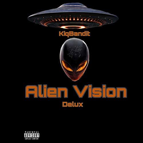 Alien Vision Delux [Explicit]