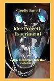Idee progetti esperimenti. Cinque monografie di fisica e matematica