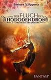 Der Fluch des Rhododendrons: Paula und die Feuertänzerin