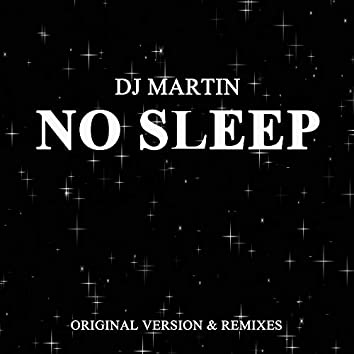 No Sleep (Remixes)