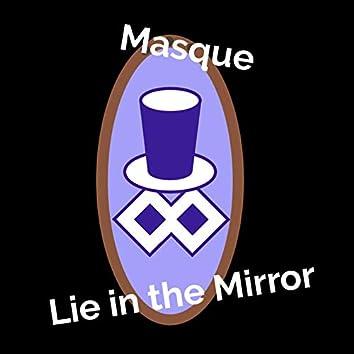 Lie in the Mirror
