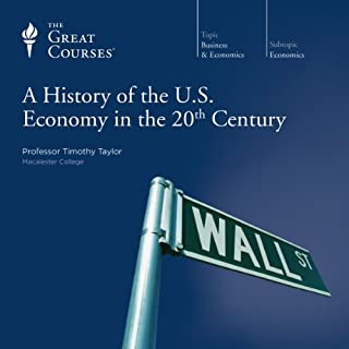 A History of the U.S. Economy in the 20th Century audiobook cover art