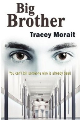 Book: Big Brother by Tracey Morait