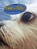 Tale of Tofu: A Wonderful Rescue Dog Story (English Edition)