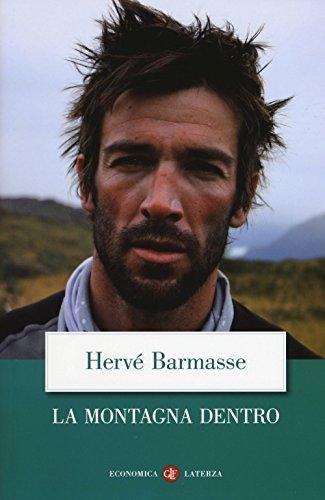 La montagna dentro by Hervé Barmasse